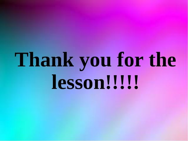 Thank you for the lesson!!!!!