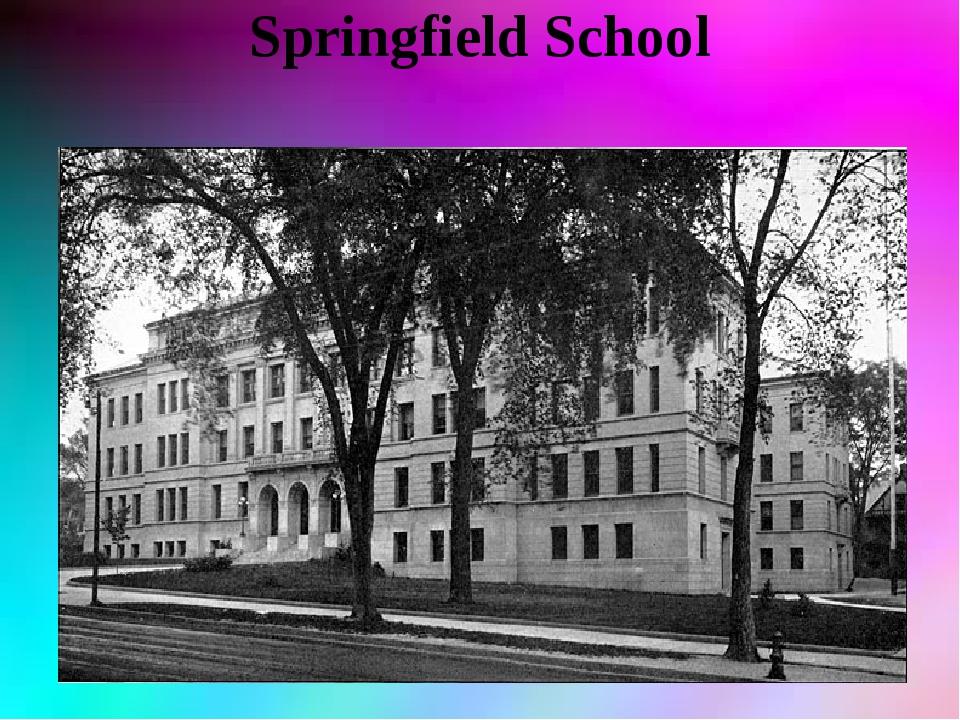 Springfield School