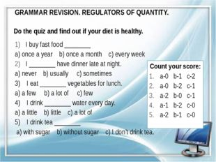 GRAMMAR REVISION. REGULATORS OF QUANTITY. Do the quiz and find out if your di