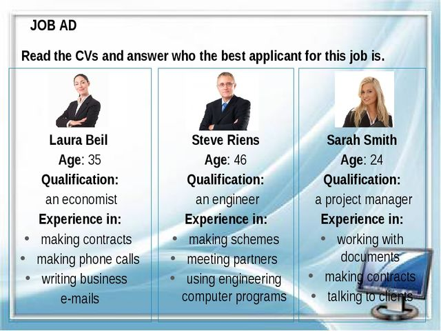 JOB AD Laura Beil Age: 35 Qualification: an economist Experience in: making c...