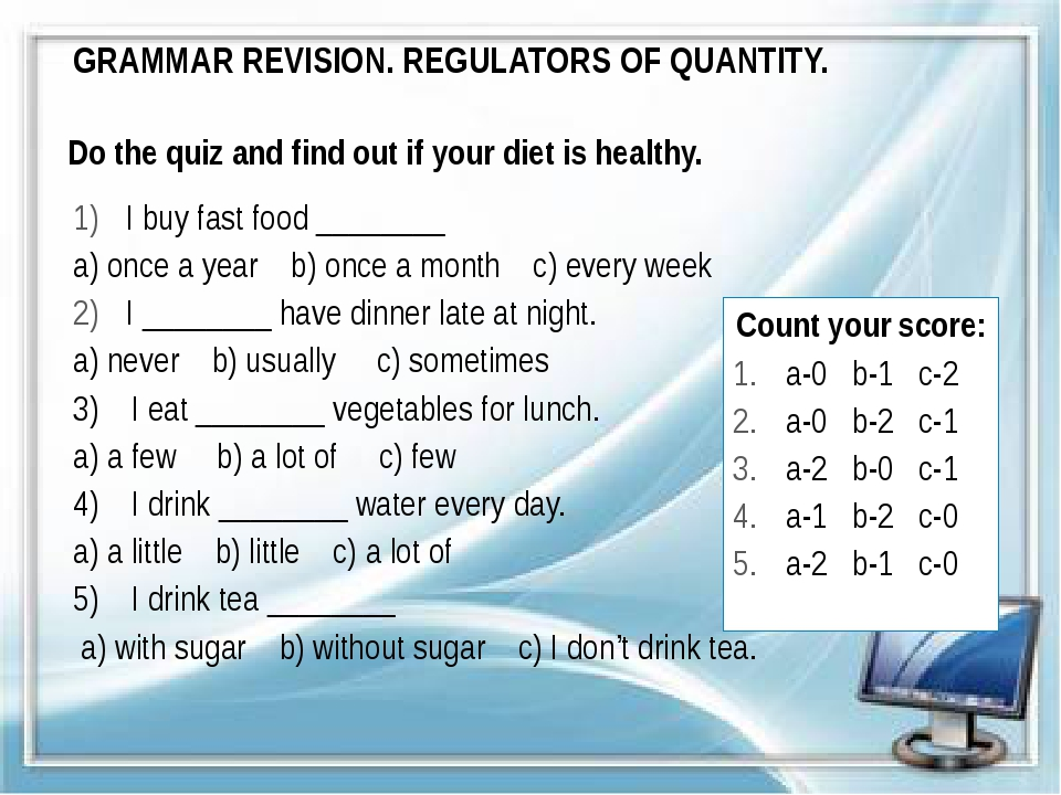 GRAMMAR REVISION. REGULATORS OF QUANTITY. Do the quiz and find out if your di...