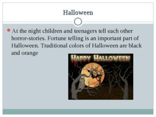 Halloween At the night children and teenagers tell each other horror-stories.