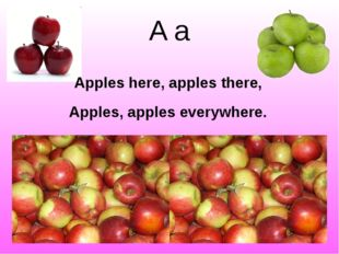 A a Apples, apples everywhere. Apples here, apples there, http://1.bp.blogspo