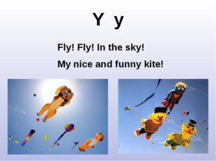 Y y Fly! Fly! In the sky! My nice and funny kite! http://meta-dad.com/wp-cont