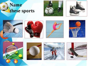 Name these sports