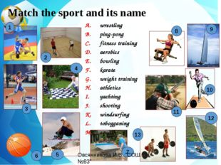 Match the sport and its name wrestling ping-pong fitness training aerobics b