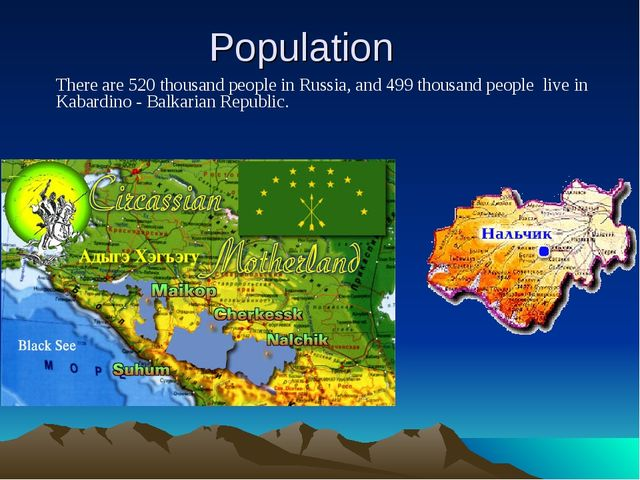 Population There are 520 thousand people in Russia, and 499 thousand people l...