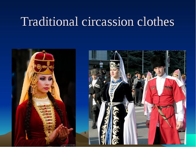 Traditional circassion clothes
