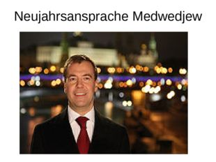 Neujahrsansprache Medwedjew