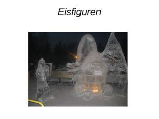 Eisfiguren