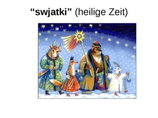 """""""swjatki"""" (heilige Zeit)"""