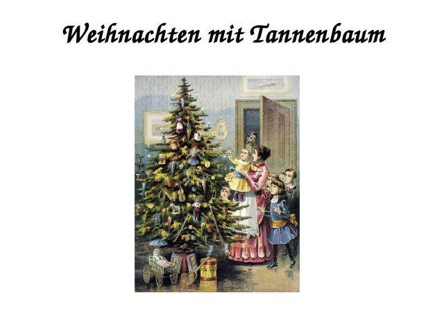 Weihnachten mit Tannenbaum