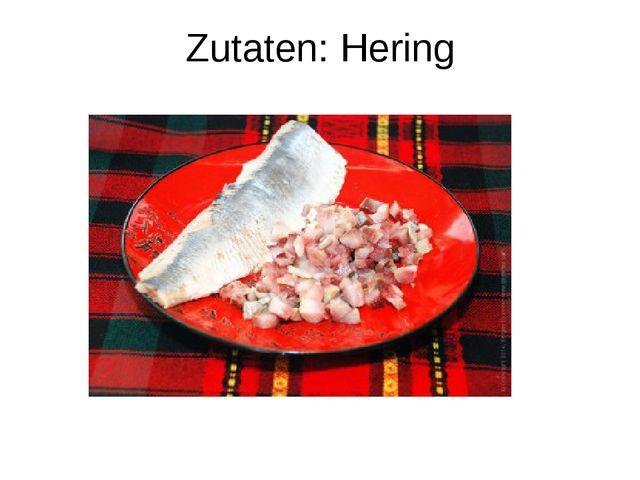 Zutaten: Hering