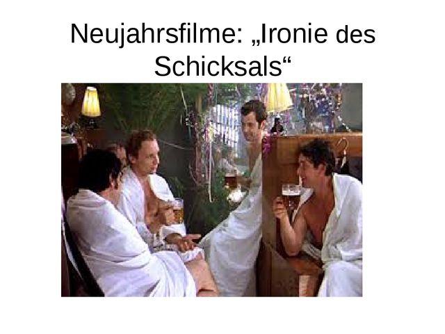 """Neujahrsfilme: """"Ironie des Schicksals"""""""