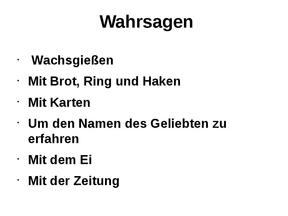 Wahrsagen Wachsgießen Mit Brot, Ring und Haken Mit Karten Um den Namen des G...