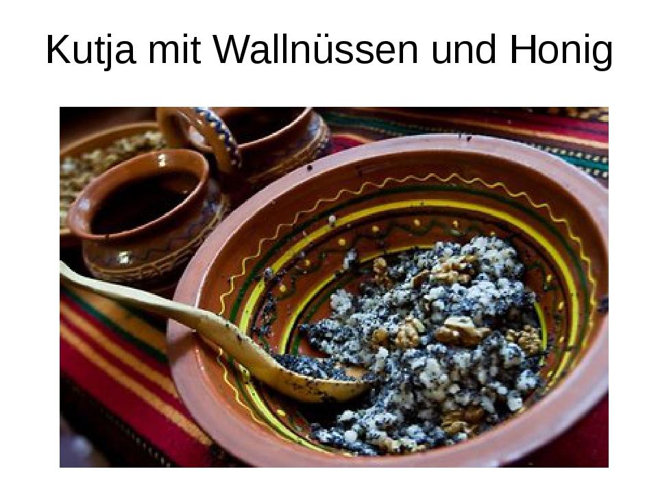 Kutja mit Wallnüssen und Honig
