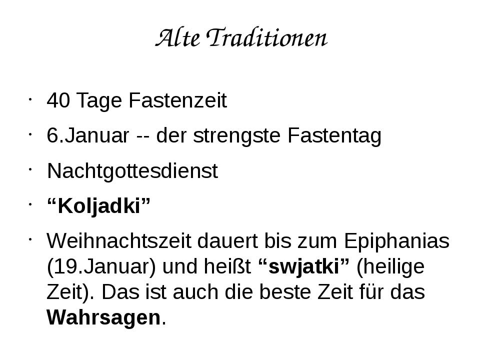 Alte Traditionen 40 Tage Fastenzeit 6.Januar -- der strengste Fastentag Nacht...