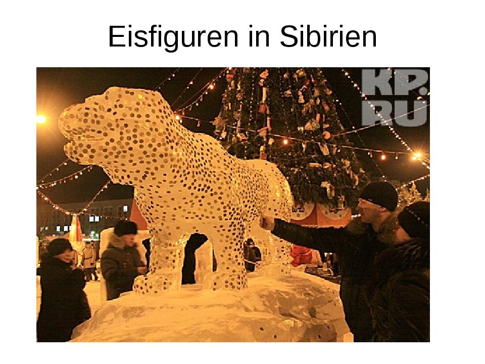 Eisfiguren in Sibirien