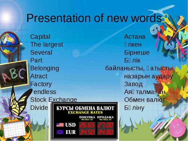 Presentation of new words Capital Астана The largest Үлкен Several...