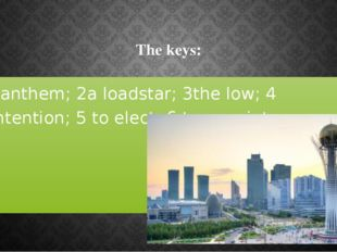 The keys: 1anthem; 2a loadstar; 3the low; 4 intention; 5 to elect; 6 to appo