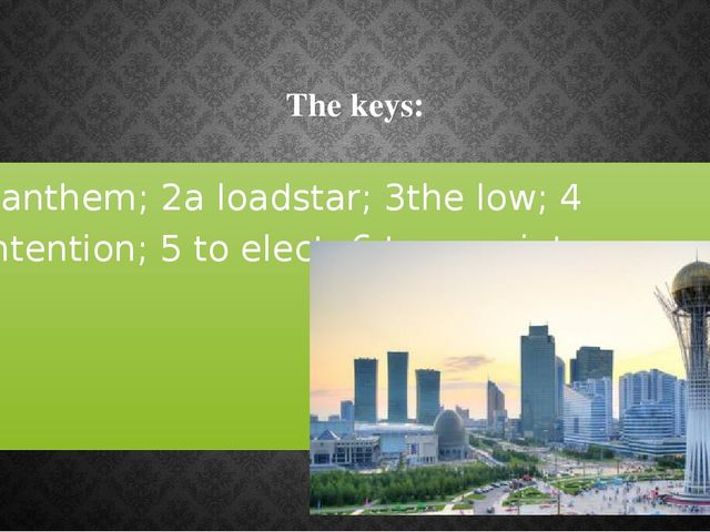 The keys: 1anthem; 2a loadstar; 3the low; 4 intention; 5 to elect; 6 to appo...