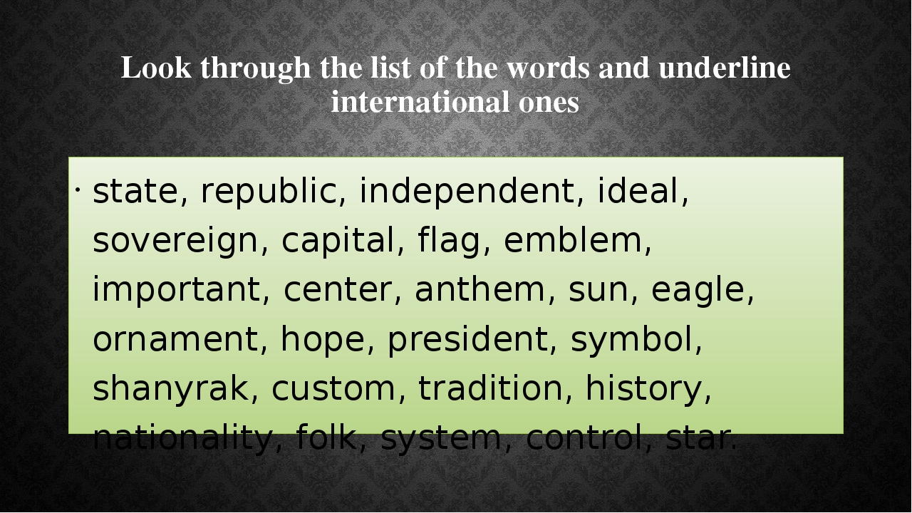 Look through the list of the words and underline international ones state, re...