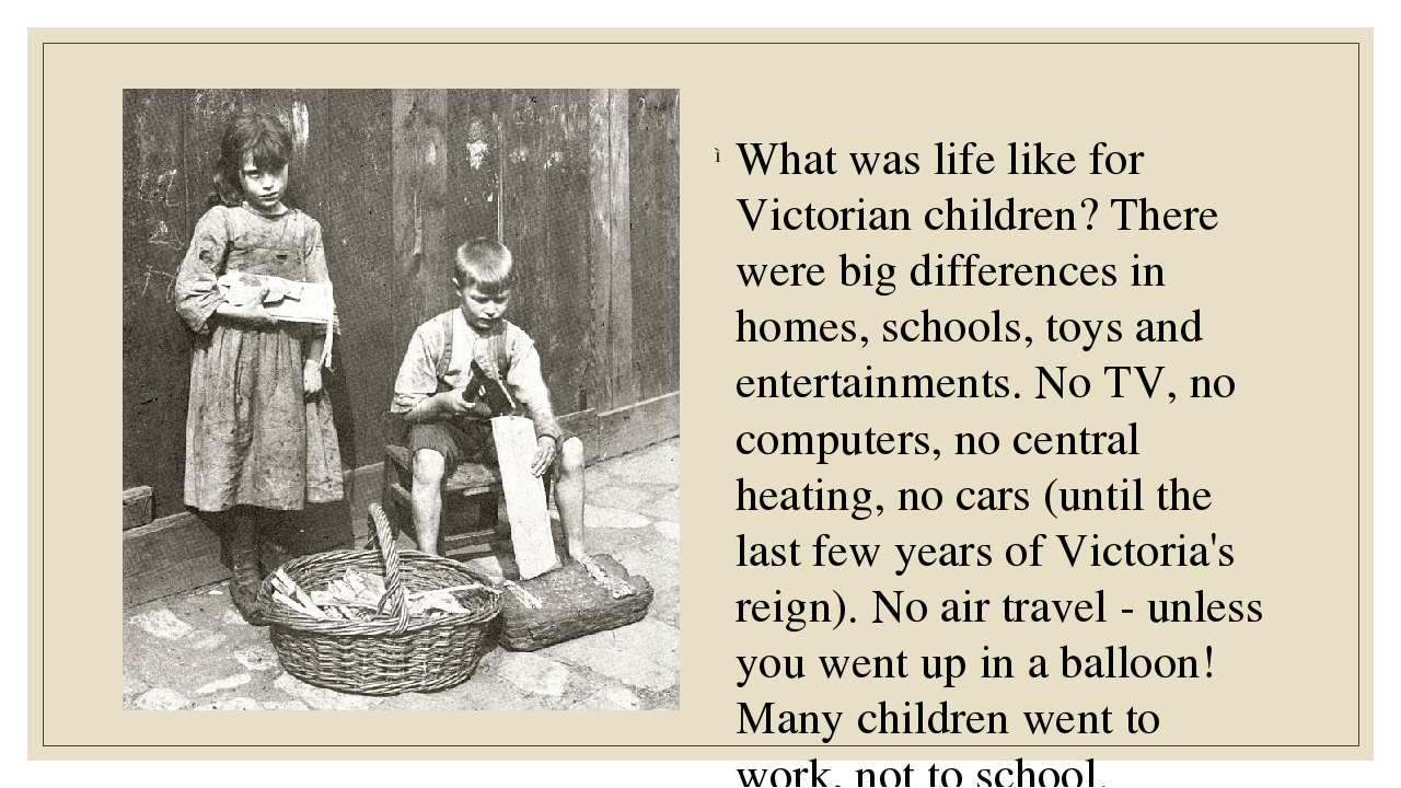 What was life like for Victorian children? There were big differences in hom...