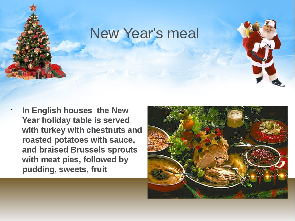 New Year's meal In English houses the New Year holiday table is served with t...