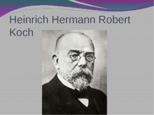 Heinrich Hermann Robert Koch
