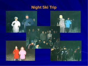 Night Ski Trip