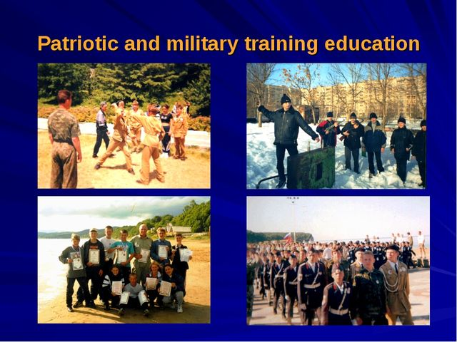 Patriotic and military training education