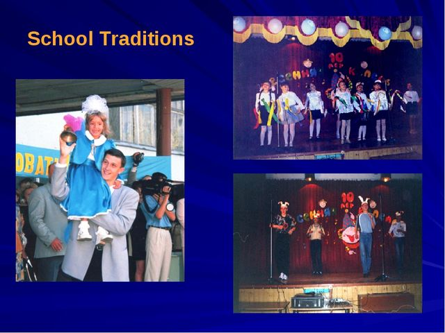School Traditions