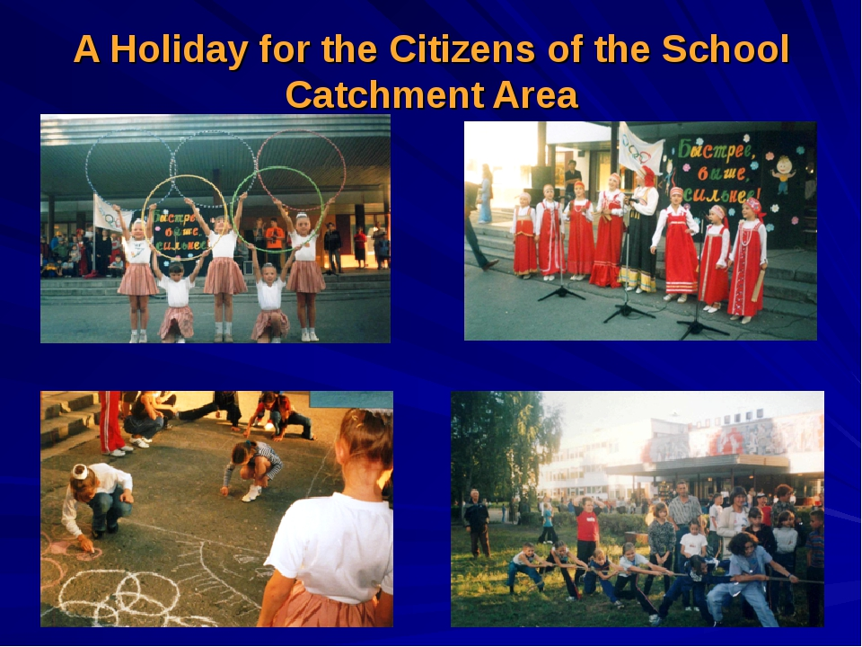 A Holiday for the Citizens of the School Catchment Area