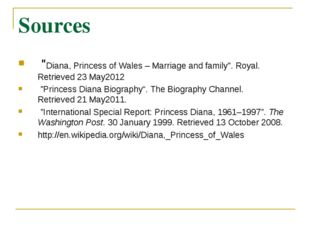 """Sources """"Diana, Princess of Wales – Marriage and family"""". Royal. Retrieved2"""