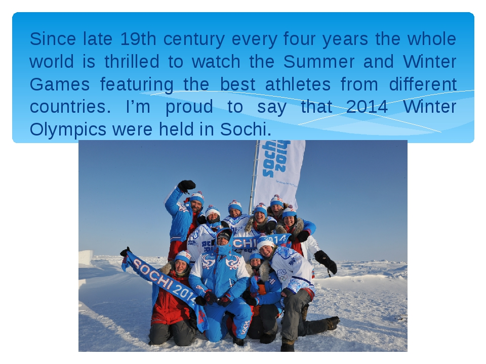 Since late 19th century every four years the whole world is thrilled to watch...