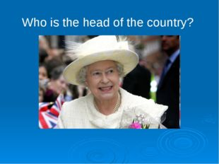 Who is the head of the country?