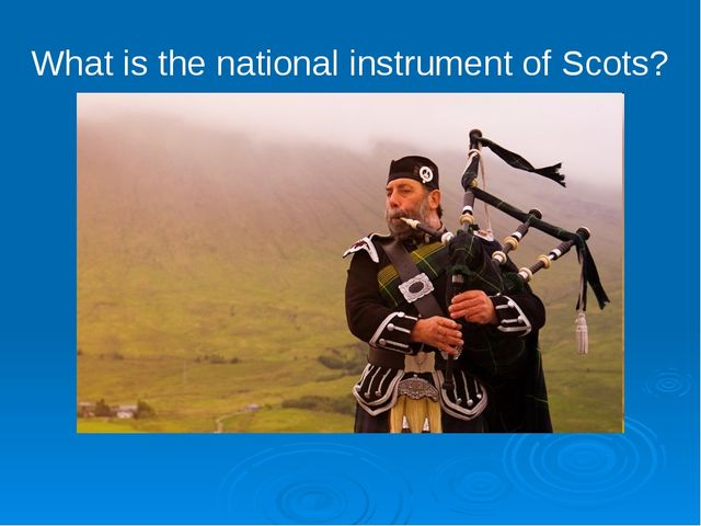 What is the national instrument of Scots?
