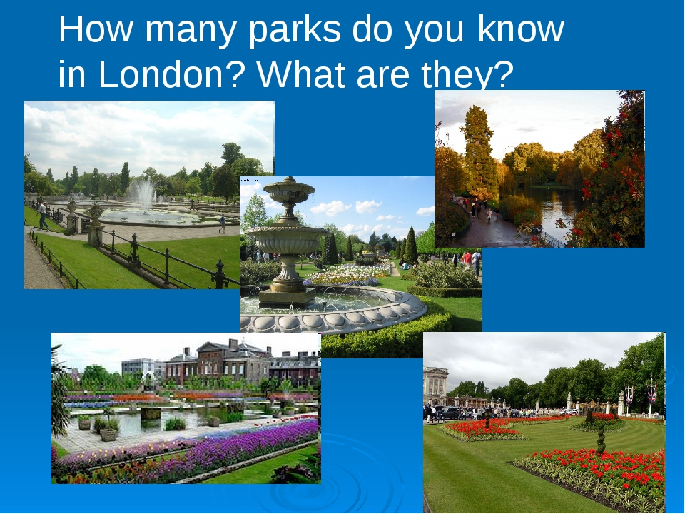 How many parks do you know in London? What are they?