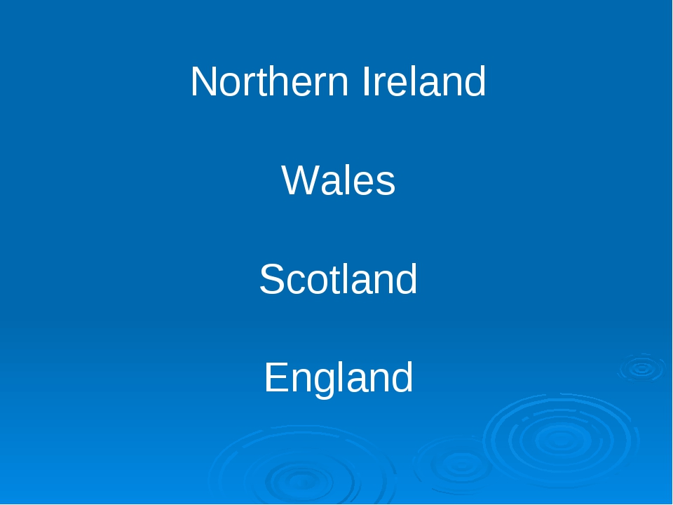 Northern Ireland Wales Scotland England