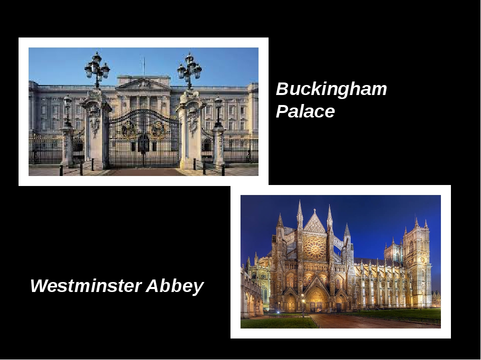 Buckingham Palace Westminster Abbey