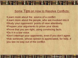 * * Some Tips on How to Resolve Conflicts: Learn more about the source of a c