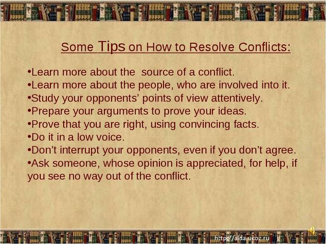 * * Some Tips on How to Resolve Conflicts: Learn more about the source of a c...