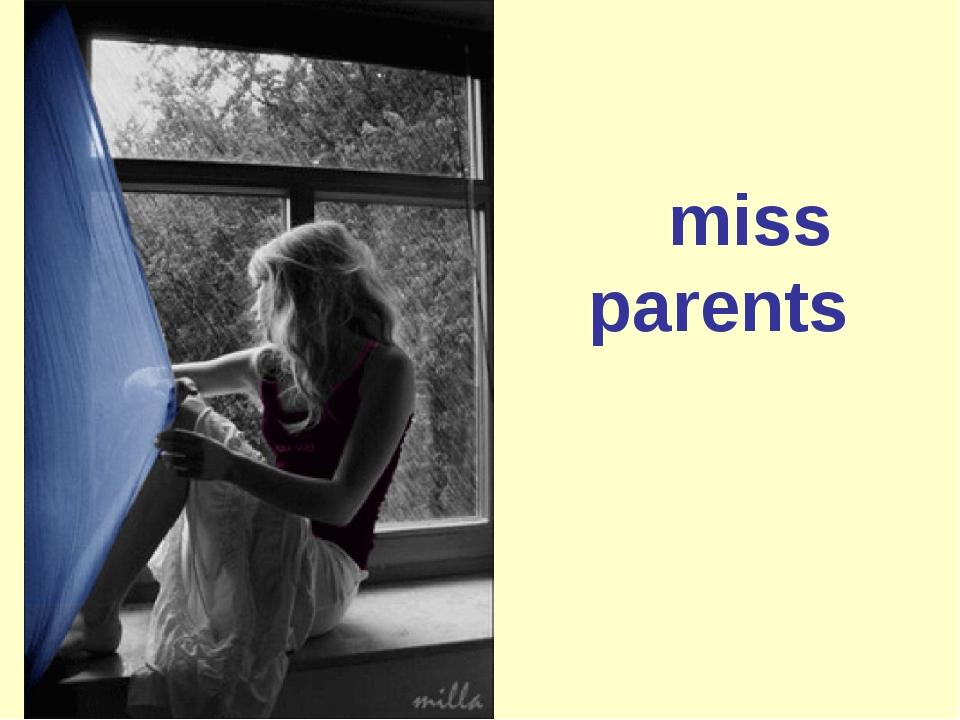 miss parents
