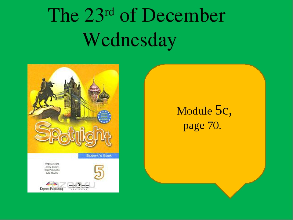 The 23rd of December  Wednesday Module 5c, page 70.