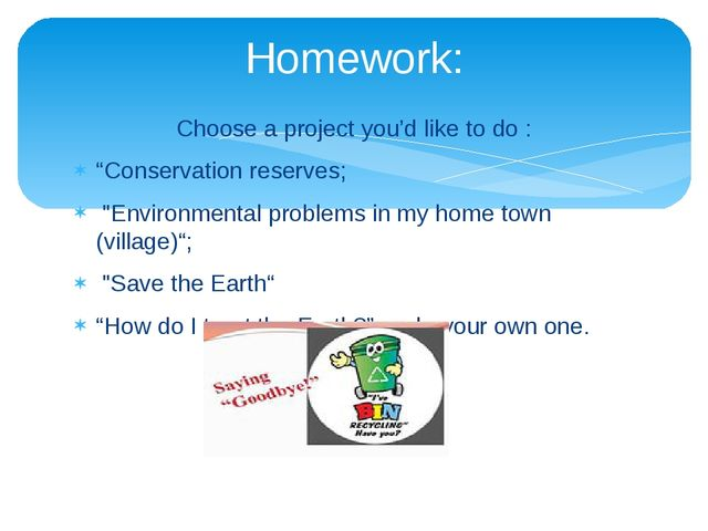 """Choose a project you'd like to do : """"Conservation reserves; """"Environmental pr..."""
