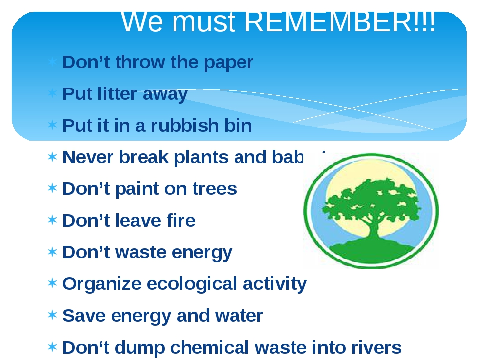 We must REMEMBER!!! Don't throw the paper Put litter away Put it in a rubbish...