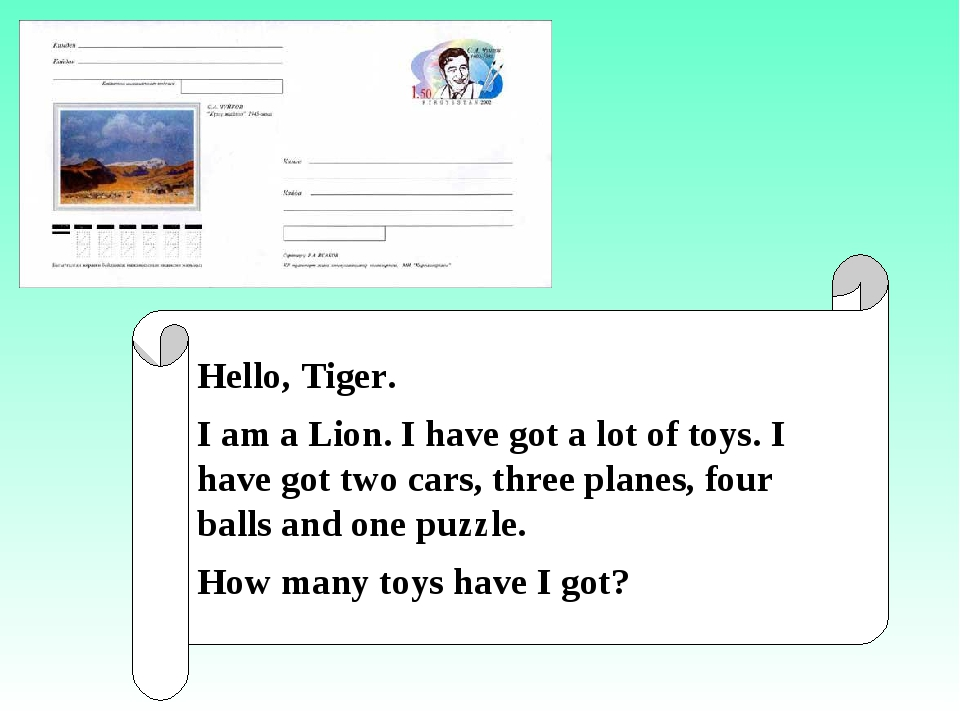 Hello, Tiger. I am a Lion. I have got a lot of toys. I have got two cars, th...
