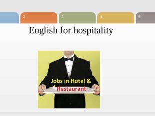 English for hospitality 1 5 2 3 4