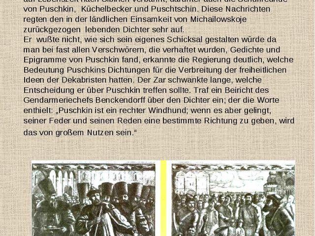Im Dezember 1825 starb der Zar Alexander I., und ehe der neue Zar, Nikolaus I...