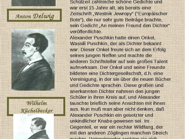 Anton Delwig Wilhelm Küchelbecker Iwan Puschtschin Unter ihnen war eine Reihe...